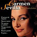 Carmen Sevilla Carmen Sevilla : Sus Grandes Exitos