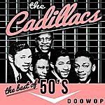 The Cadillacs The Best Of '50s Doo Wop