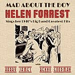 Helen Forrest Mad About The Boy: Helen Forrest Sings Her 1940's, Big Band Greatest Hits With Harry James, Benny Goodman, & More