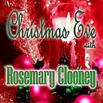 Rosemary Clooney Christmas Eve With Rosemary Clooney