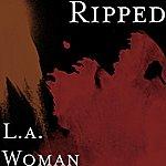 Ripped L.A. Woman