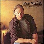 Stevie Rachelle Who The Hell Am I