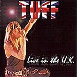 Tuff Live In The U.K.