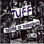 Tuff Decade Of Disrespect