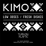 Kimo Fresh Dishes / Low Dishes
