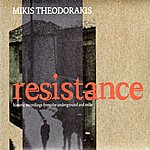 Mikis Theodorakis Resistance