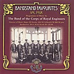 The Band Of The Corps Of Royal Engineers Bandstand Favourites Volume 4