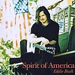 Eddie Bush Spirit Of America