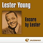 Lester Young Encore By Lester