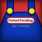 Patent Pending Hey Mario