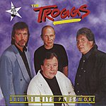 The Troggs All The Hits Plus More By The Troggs