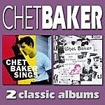 Chet Baker Chet Baker Sings / Chet Baker Sings And Plays