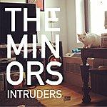 The Minors Intruders