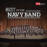 United States Navy Band Best Of The United States Navy Band