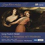 Peter Neumann Handel: L'allegro, Il Penseroso Ed Il Moderato, Hwv 55