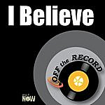 Off The Record I Believe