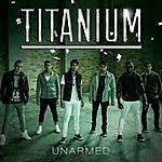 Titanium Unarmed