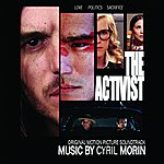 Cyril Morin The Activist (Original Motion Picture Soundtrack)