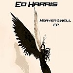 Ed Harris Heaven & Hell Ep