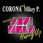 Corona Hurry Up (Feat. Mikey P.)