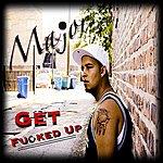 Major Get F**ked Up (Feat. Vic Jones Beats)