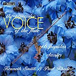 Kenneth Smith The Expressive Voice Of The Flute