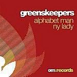 Greenskeepers Alphabet Man / Ny Lady
