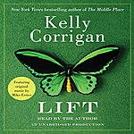 "Mike Errico Songs From ""Lift,"" By Kelly Corrigan"
