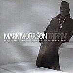 Mark Morrison Trippin'