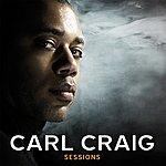 Carl Craig Sessions
