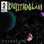 Buckethead Telescape