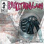 Buckethead Slug Cartilage