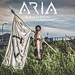 Aria Abandon