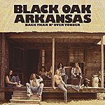 Black Oak Arkansas Back Thar N' Over Yonder