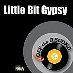 Off The Record Little Bit Gypsy