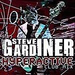 Steve Gardiner Hyperactive (Club Mix)