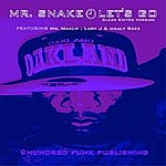 Mr. Snake Let's Go (Clean Edited) [Feat. Mr. Maalik, Lady J & Mauly Geez]