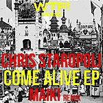 Chris Staropoli Come Alive Ep