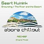 Geert Huinink Grounding / The River & The Desert