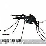 Mosquito San Frandisco (The Moment) (Feat. Rob Elliott)