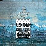 Dave Pettigrew Anchors: An Album Of Acoustic Worship