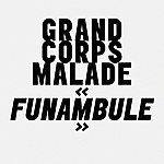Grand Corps Malade Funambule (Radio Edit)