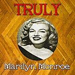 Marilyn Monroe Truly Marilyn Monroe