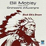 Bill Mobley Black Elk's Dream (Feat. Orchestre D'auvergne)