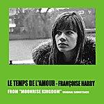 Françoise Hardy Le Temps De L'amour (From 'moonrise Kingdom' Original Soundtrack)