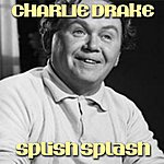 Charlie Drake Splish Splash