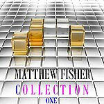 Matthew Fisher Collection, Vol. 1