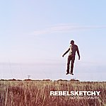 Rebel Sketchy Goodbye Gravity
