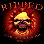 Ripped Cold Hearted Woman (Single)