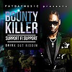 Bounty Killer Support Fi Support - Single